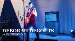 live_deborah_degouts_30ans